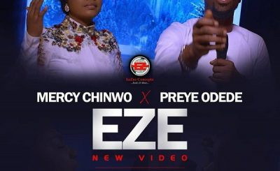 Mercy Chinwo Ft. Preye Odede - Eze Download Mp3