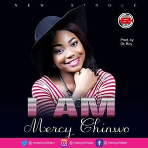 Mercy Chinwo – I Am Download Mp3