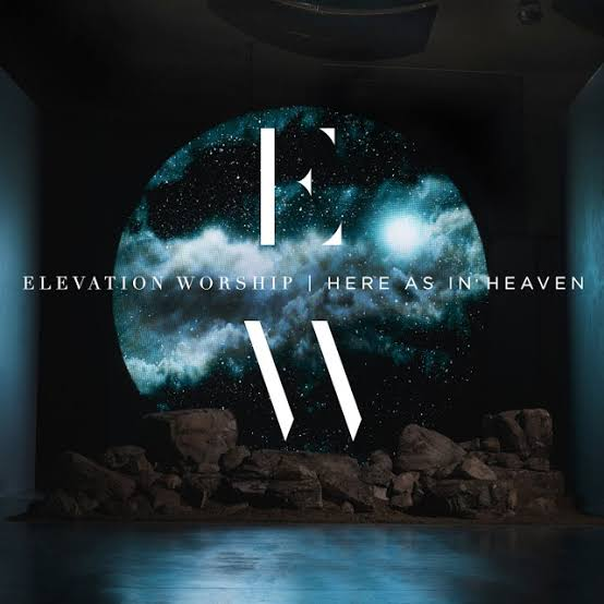 Elevation worship - Here As In Heaven